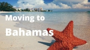 Moving to Bahamas from Spain