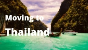 Moving to Thailand from Spain