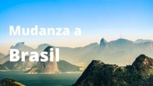 Mudanza a Brasil
