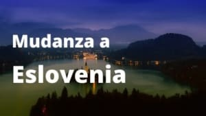 Mudanza a Eslovenia
