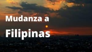 Mudanza a Filipinas