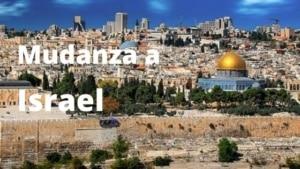 Mudanza a Israel