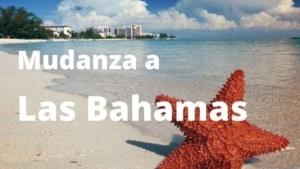 Mudanza a Bahamas