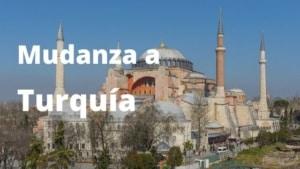Mudanza a Turquía