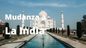Mudanza a India