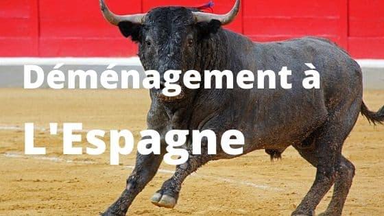 Déménagement a L'Espagne